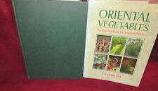 Oriental Vegetables: Complete Guide for Garden & Kitchen ~ Joy Larkcom  HbDj WOW