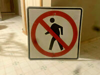 REFLECTIVE METAL SIGN LARGE NO PEDESTRIAN  NO WALK PEOPLE STAY OUT SIGN