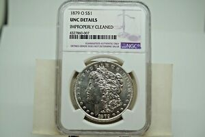 1879o $1 Morgan NGC graded UNC details CLEANED