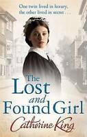 The Lost And Found Girl, King, Catherine, Very Good Book