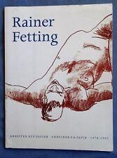 RAINER FETTING ARBEITEN AUF PAPIER 1978-1997  ILLUSTRATED FULL COLOR