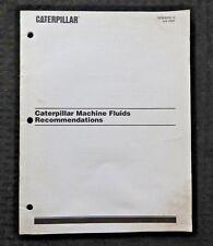 "2002 GENUINE CATERPILLAR TRACTOR LOADER BACKHOE DOZER ""MACHINE FLUIDS"" MANUAL"