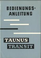 FORD TAUNUS TRANSIT 1960 Betriebsanleitung Bedienungsanleitung  FK 1000 /1250 BA