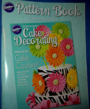 WILTON CAKE DECORATING 2013 PATTERN BOOK FOR USE WITH THE 2013 YEARBOOK - NEW