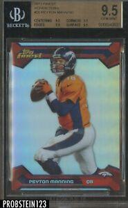 2013 Topps Finest Refractor Peyton Manning Denver Broncos BGS 9.5 GEM MINT