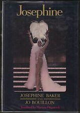 Josephine by Josephine Baker and Jo Bouillon (1977) Hardcover/DJ 1ST/1ST ILLUS.