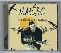 MAÉSO - LES OISEAUX DE PASSAGE - CD 9 TITRES - 2012 - NEUF NEW NEU