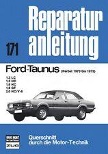 Ford Taunus Herbst 1970-1975 Reparaturanleitung Reparatur-Handbuch Wartung Buch