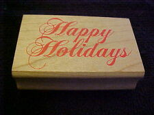 Happy Holidays Script Writing Wood Mounted Stamp NEW OOP