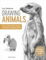 Drawing Animals, Paperback by Swinburne, Lucy, Brand New, Free shipping in th...