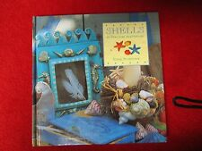 Shells by Clare Nicholson (1996, Hardcover) arts and crafts book