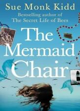 The Mermaid Chair By Sue Monk Kidd. 9780755307623