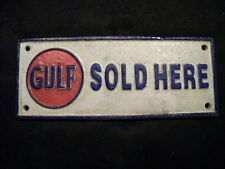 "GULF Oil Company Heavy Cast Iron metal sign ""Gulf Sold Here"" (4 X 10)"