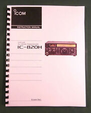 Icom IC-820H Instruction Manual - Premium Card Stock Covers & 28 LB Paper!