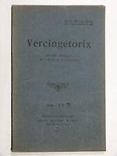 Guy d'Orcival VERCINGÉTORIX drame lyrique 1918 CLERMONT-FERRAND
