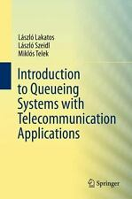Introduction to Queueing Systems with Telecommunication Applications by...