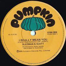 Sleeman & Scott ORIG OZ 45 I really mean you EX '74 Pumpkin '74
