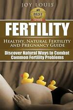 USED (GD) Fertility: Healthy, Natural Fertility and Pregnancy Guide - Discover N