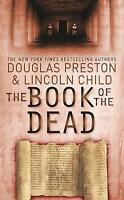 The Book of the Dead: An Agent Pendergast Novel, Douglas Preston, Lincoln Child