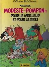 WALLI & BOM . MODESTE ET POMPON N°4 . EO . BÉDÉCHOUETTE . 1987 .
