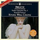 Max Bruch - Bruch: Violin Concerto No. 1; Scottish Fantasy (1999)