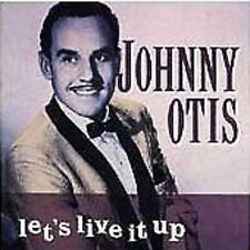 Johnny Otis Let's Live It Up CD NEW SEALED Rock & Roll