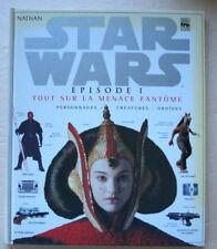 Star Wars T 1 Tout sur la menace fantôme: Personnages, créatures et droïdes
