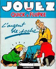 Hergé & Paule Alen JOUEZ AVEC QUICK & FLUPKE L' argent de poche Casterman 1988