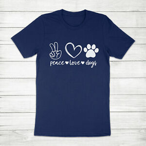 Peace Love Dogs Pet Owner Funny Dog Lover Gift Paw Print Hippie Tee T-Shirt