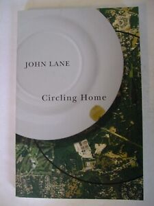 Circling Home by John Lane. Signed.
