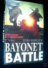 Bayonet Battle-Ripley-20th C Bayonet Warfare-1999-1st Hand to Hand Combat
