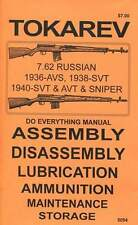 TOKAREV RIFLE DO EVERYTHING MANUAL   ASSEMBLY DISASSEMBLY  CARE MAINTENANCE BOOK