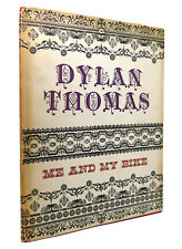 Dylan Thomas ME AND MY BIKE  1st Edition 1st Printing