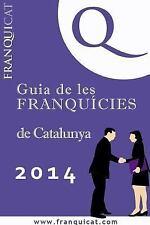 Guia de la Franquícia de Catalunya by Vital Media (2014, Paperback)