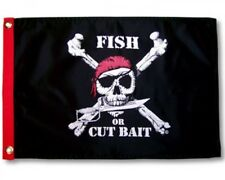 "Fish Or Cut Bait 12X18"" Boat Flag New Pirate Jolly Roger"