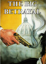 THE BIG BETRAYAL by Jack Chick 64 Pg Full Color CHRISTIAN Comic VATICAN Exposed!