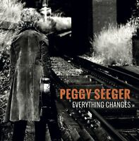 Peggy Seeger Everything Changes (2013) 11-track CD Album Neu/Verpackt
