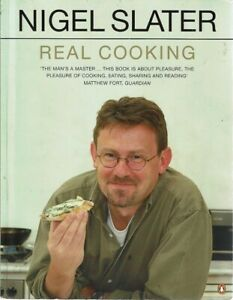 Real Cooking by Slater Nigel - Book - Pictorial Soft Cover