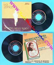 LP 45 7'' IVA ZANICCHI Un uomo senza tempo Un attimo 1970 italy no*cd mc vhs