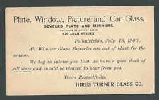 1900 PC  PLATE GLASS WINDOW AUTO MIRROR ETC HIRES TURNER GLASS CO PHILA PA