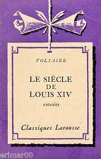 Le siècle de Louis XIV / VOLTAIRE // Classiques Larousse // Extraits // Histoire