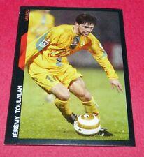 115 J. TOULALAN FC NANTES FCNA CANARIS PANINI FOOTBALL SUPER FOOT 2005 2006