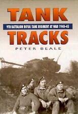 Tank Tracks: 9th Battalion Royal Tank Regiment 1940-1945 (British Armor in WWII)