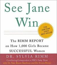 See Jane Win: The Rimm Report On How 1,000 Girls Became Successful Women (Minia