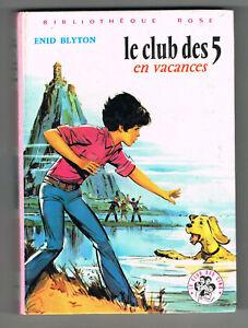 Le club des 5 en vacances, Enid Blyton, Jean Sidobre, Bibliotheque Rose 1980