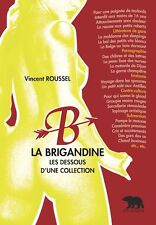 La brigandine, les dessous d'un collection