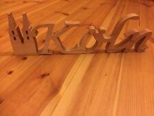 Holz Schriftzug KÖLN 50 x 10 x 3 cm Modern Küche Hingucker zum Stellen