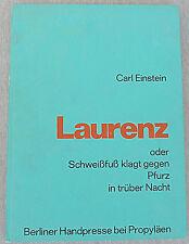 Carl Einstein Laurenz oder Schweißfuß klagt gegen… Linocut 209/250 Signed 1971