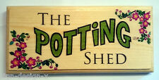 The Potting Shed - Plaque / Sign / Gift - Garden Grandad Nanny Dad Flowers 330