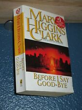 Before I Say Good-bye by Mary Higgins Clark FREE SHIPPING 9780671004576